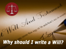 Why should i write a Will?