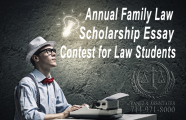 Annual Family Law Scholarship Essay Contest and Scholarship Program for Law Students