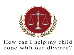 How can I help my child cope with our divorce?