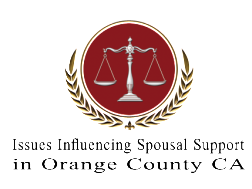 Issues Influencing Spousal Support in Orange County CA