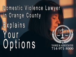 domestic violence lawyer in Orange County, domestic violence lawyers Orange County